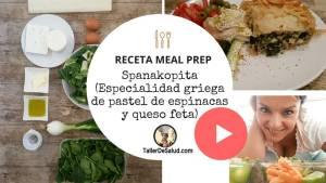 "Video-Receta Meal Prep: ""Spanakopita"" o Pastel de Espinacas (receta griega ideal para congelar)"