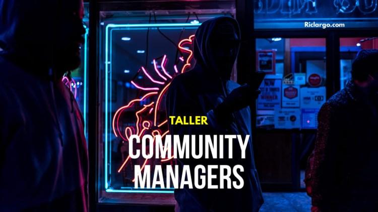 Taller Community Management y Administración de Redes Sociales