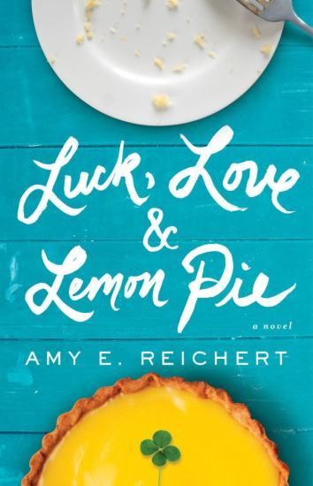 Luck, Love & Lemon Pie Cover