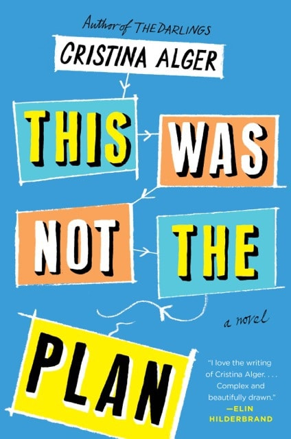 Meet author Cristina Alger & THIS WAS NOT THE PLAN