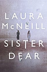 Meet suspense author Laura McNeill & SISTER DEAR!