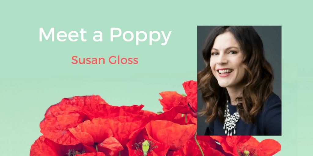 Meet a Poppy: Susan Gloss