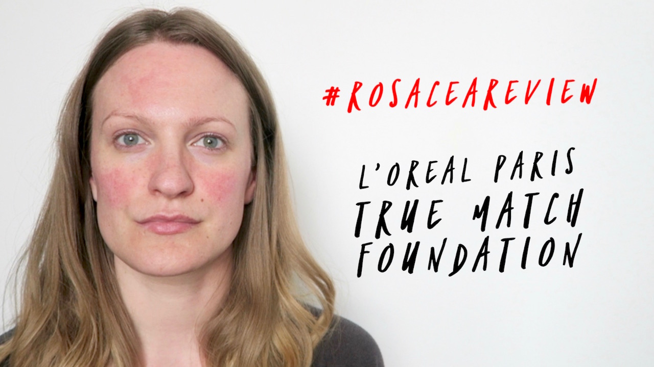 #RosaceaReview: Come and see why the L'Oreal Paris True Match is one of my holy grail foundations...