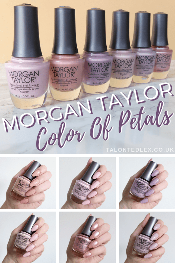 Repin and click to see my review of the new Morgan Taylor Color Of Petals collection. Spring manicure inspiration. #talontedlex