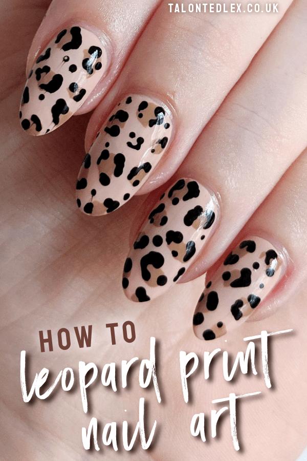 How to do leopard print nail art - a step by step nail art tutorial. Easy nail art inspiration. #talontedlex #leopardnails #easynailart