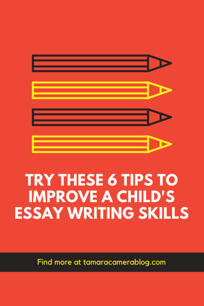 Try These 6 Tips to Improve a Child's Essay Writing Skills. A child can learn quicker than adults, so we have a few tips to come in handy.