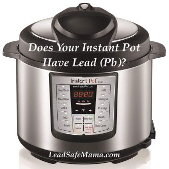 Does my instant pot have lead?