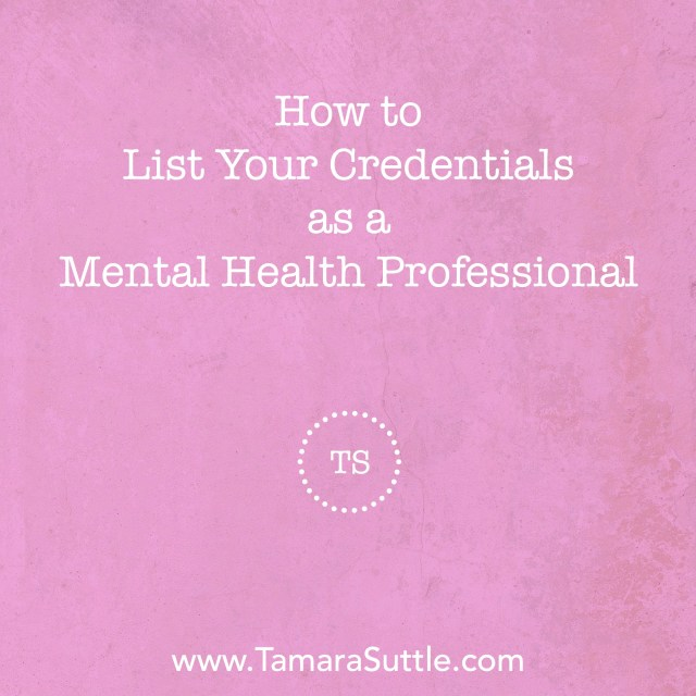 How To List Your Credentials As A Mental Health Professional