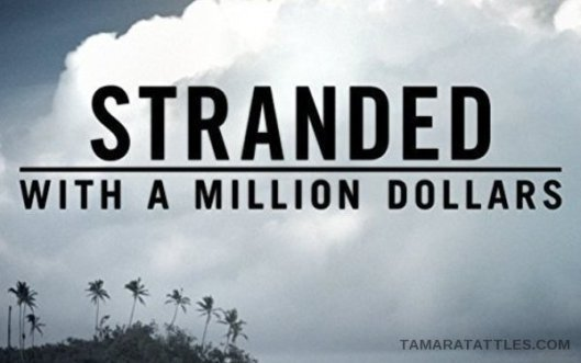 Stranded With A Million Dollars: Lines In The Sand