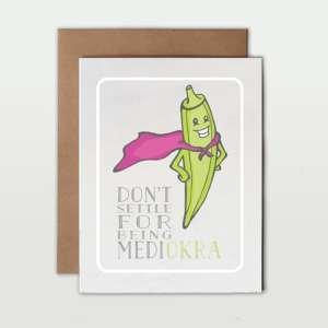 Veggie Pun Greeting Card okra