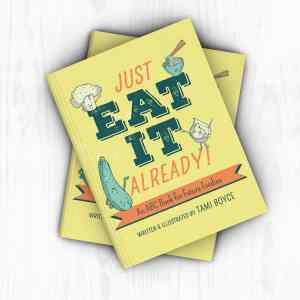 Just Eat it Already ABC for Future Foodies stylized