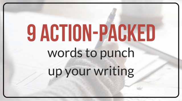 Action-Packed Words To Punch Up Your Marketing