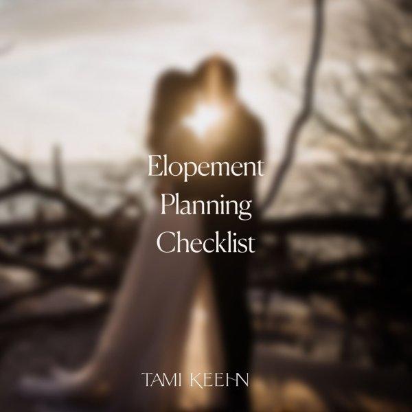 Elopement Planning Checklist by Tami Keehn