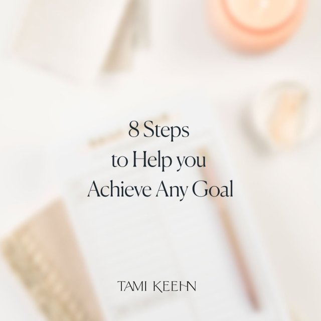 8 Steps to Help you Achieve Any Goal