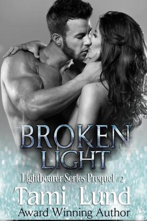 Broken Light LB Prequel #2