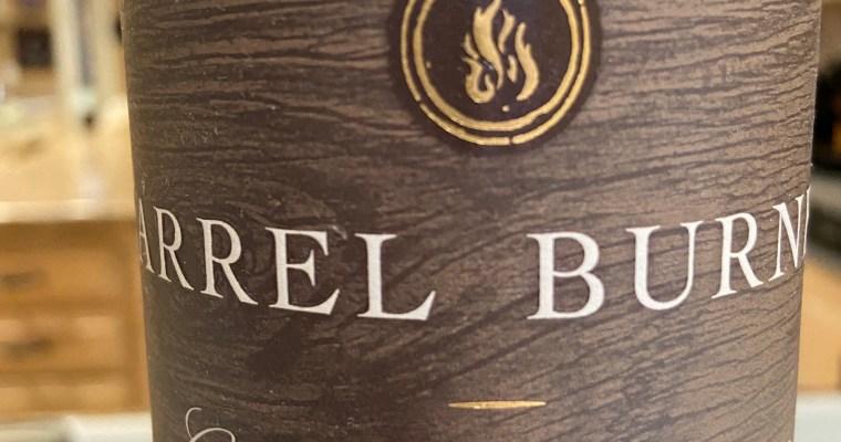 Wine of the Week-Barrel Burner Cabernet Sauvignon