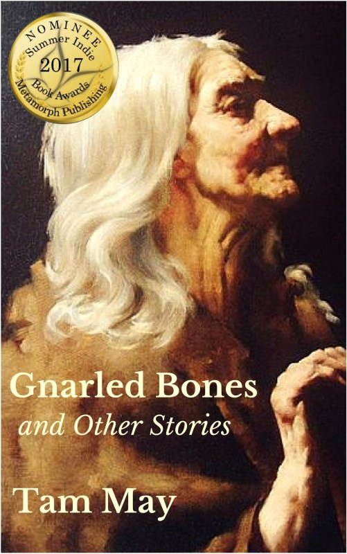 Gnarled Bones And Other Stories