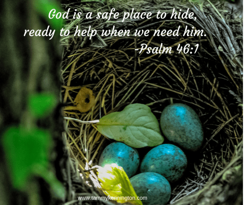 God is a safe place to hide, ready to help when we need him..png