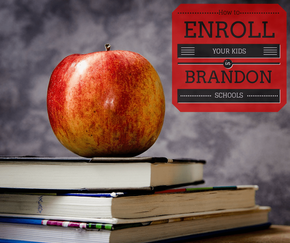 How to Enroll Your Kids in Brandon Schools - Brandon Homes for Sale