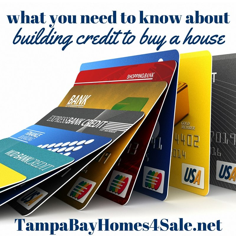 Building Credit to Buy a House - Tampa Bay Homes for Sale