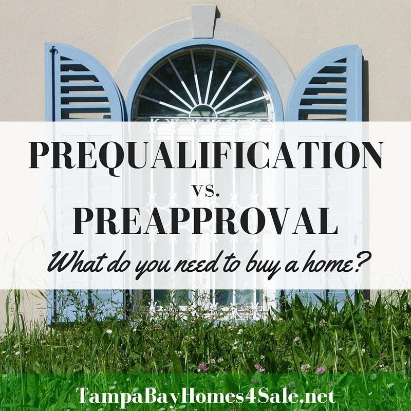 Preapproval vs Prequalification - Tampa Bay Homes for Sale