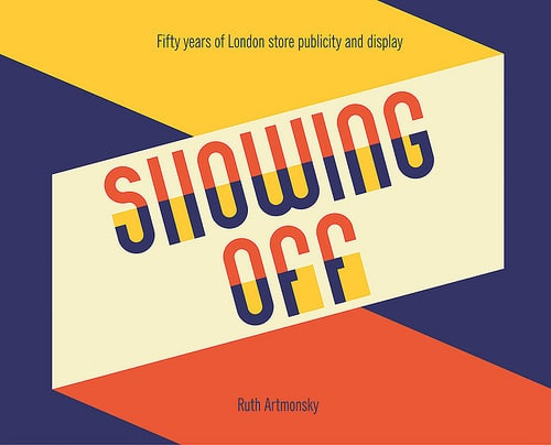 Showing Off, Ruth Artmonsky, Book Design