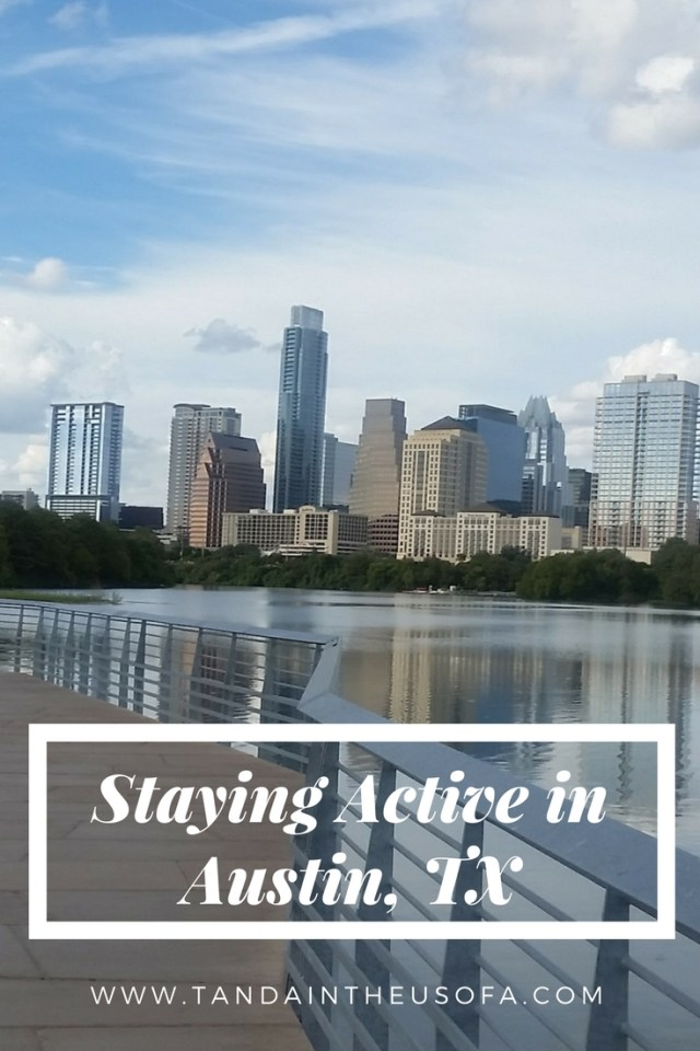 Ways to stay active in the outdoors in ATX, Austin, TX!