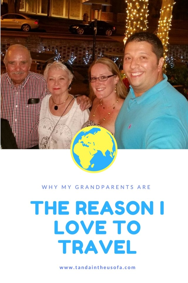 How I caught the travel bug! My grandparents are a big reason why I love to travel!