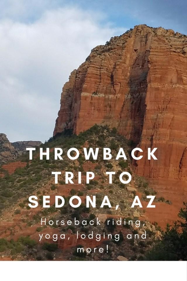 My first trip to Sedona, Arizona including horseback riding, yoga, and lodging!
