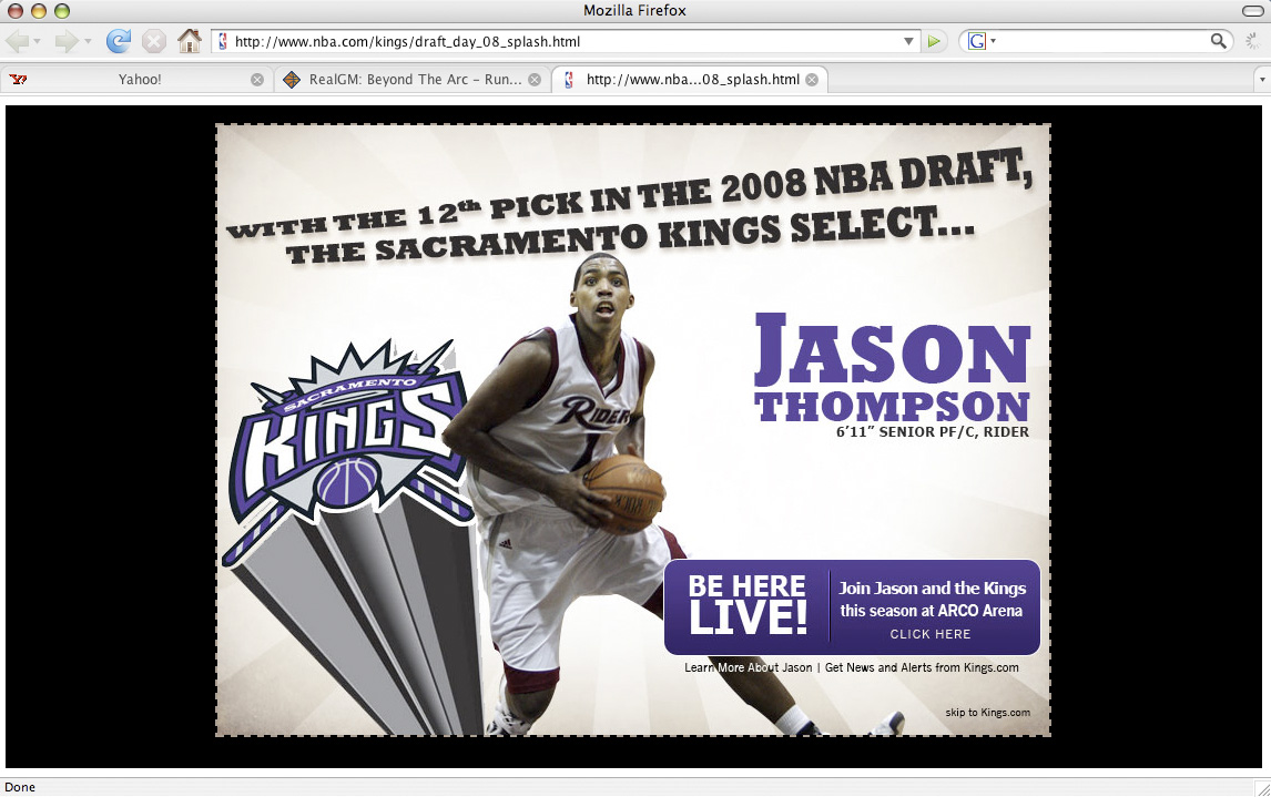 The Sacramento Kings selected Rider\'s Jason Thompson with the 12th pick of the 2008 NBA Draft.