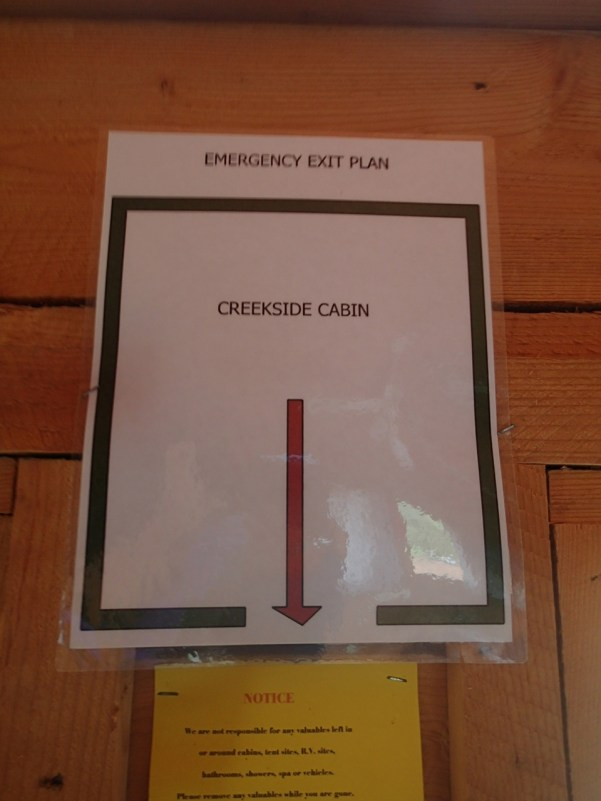 Thank god for this emergency plan in our cabin at the Black Bear Lodge.