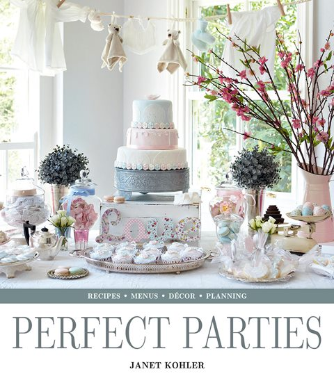 Perfect Parties - Janet Kohler In My Kitchen November 2015