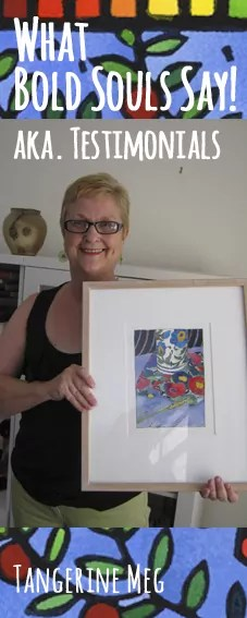 """Smiling lady wearing glasses and holding framed bright bold artwork; hand lettered looking font announces """"Testimonials""""; tall format image;"""