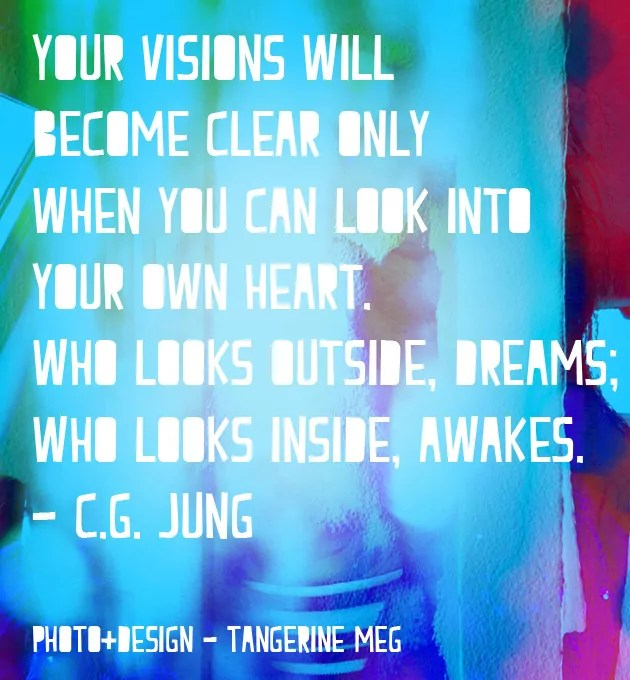 """Blues and reds swirl and merge on a photographic background; overlaid in chunky type is a Jung quote: """"""""Your visions will become clear only when you can look into your own heart. Who looks outside, dreams; who looks inside, awakes."""""""