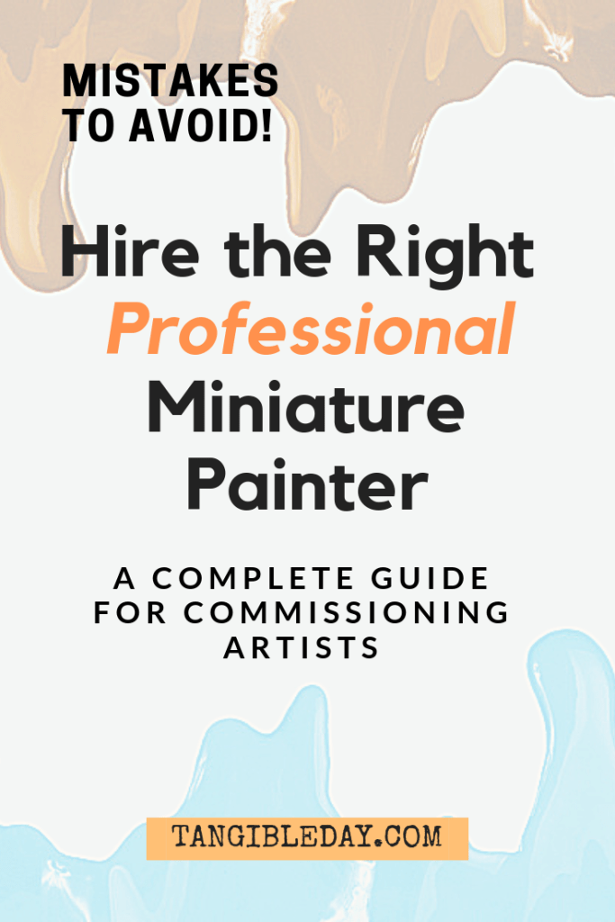 Hire the Right Miniature Painting Service and 5 Mistakes to Avoid