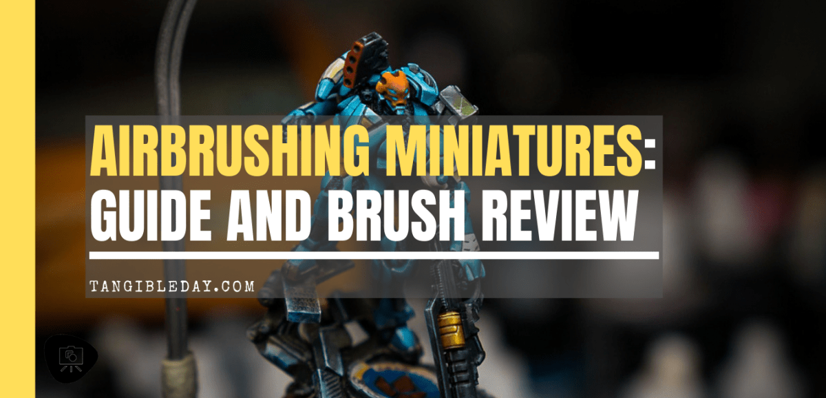 Complete Guide to Airbrushing Miniatures and Models