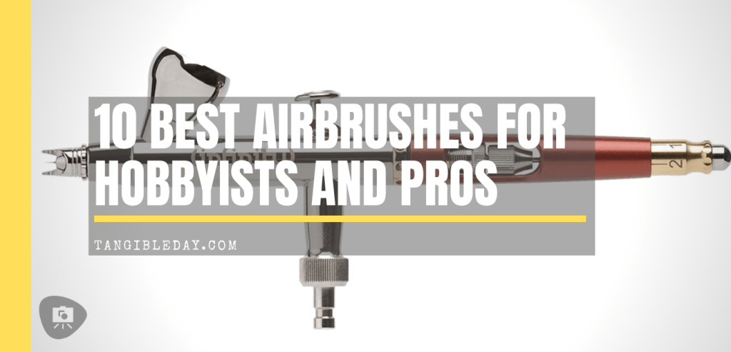 What's better for painting miniatures, airbrushing or regular brushwork?  - why paint with an airbrush for miniatures and models - regular brush blending versus airbrush - best airbrushes for scale model hobbyists