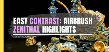 How to Airbrush Zenithal Highlights (Fast & Easy)