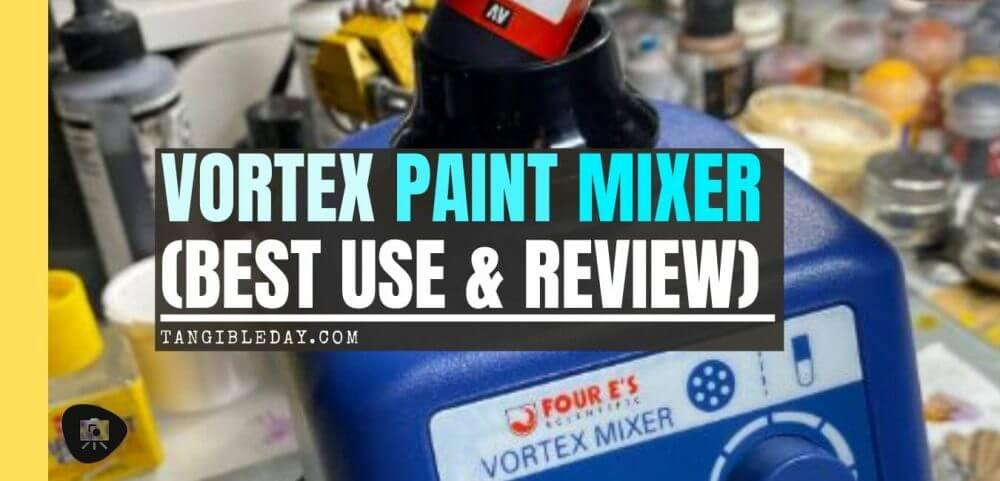 Vortex model paint mixer review - Four E's scientific laboratory vortex mixer - vortexer review for miniature paint - how to use a model paint vortex mixer - tips and review for vortex mixers for miniature and model paint - guide tips for vortex mixing model paint - banner