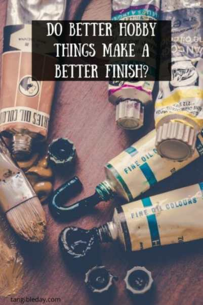 7 Luxury Hobby Things You Need to Want – Expensive hobby supplies – how much should you spend on miniature painting tools – what kind of budget for painting miniatures and models – are expensive miniature painting tools worth it? - Better hobby things for a better finish