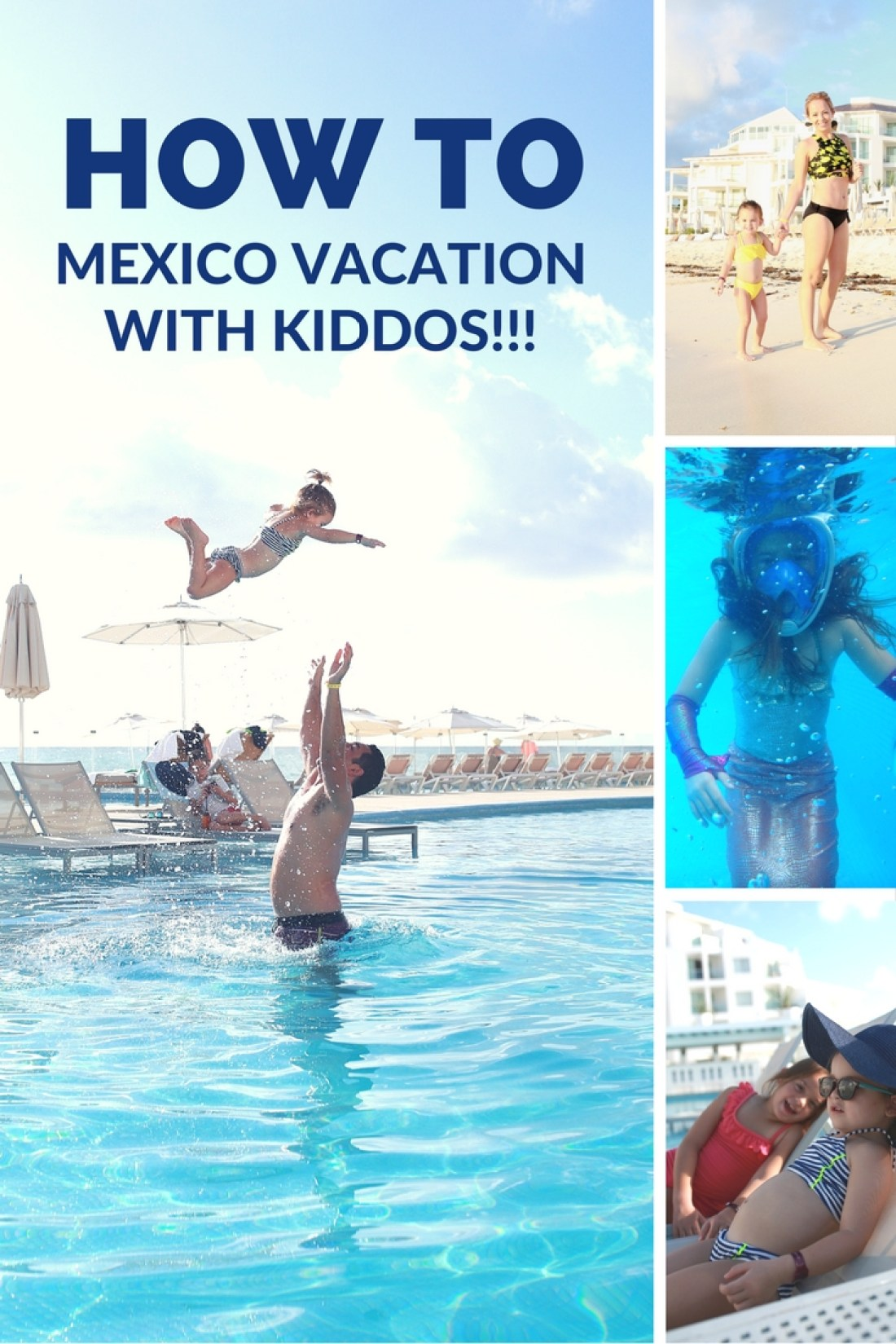 Fun tips and tricks for a Cancun vacation with your kids