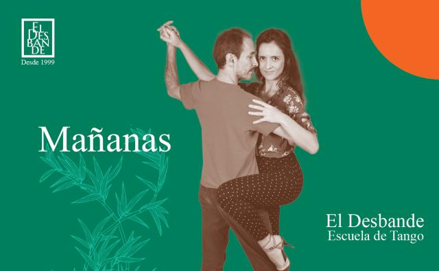 Mañanas - Tango Desbande