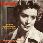 Tenderly: Lesbian Meditations on Deborah Kerr