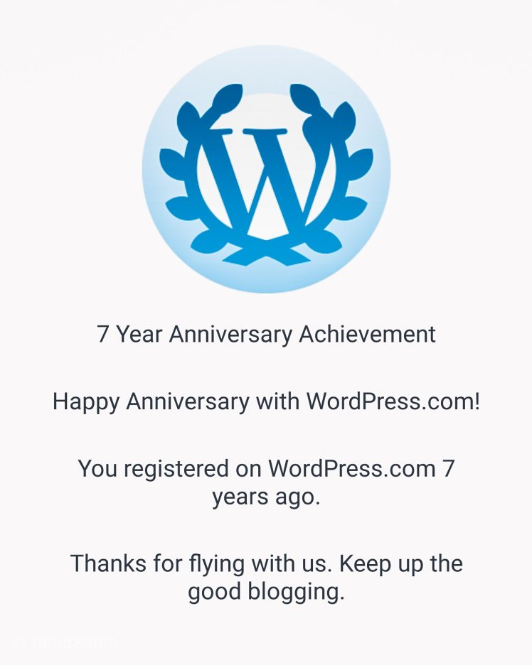 tania2atee-blog-7-year-anniversary-achievement-blogging-with-wordpress-badge