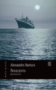 Novecento 188x300 - Novecento - Alessandro Baricco