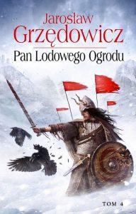Pan lodowego ogrodu 192x300 - Pan lodowego ogrodu - Jarosław Grzędowicz