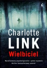 wielbiciel - Wielbiciel - Charlotte Link