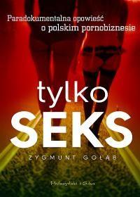Tylko seks - Tylko seks – Zygmunt Gołąb