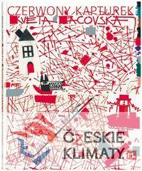 Czerwony Kapturek - Czerwony Kapturek - bracia Grimm Květa Pacovská