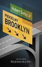 Piekielny Brooklyn - Piekielny Brooklyn - Hubert jr. Selby